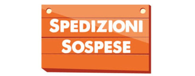 Spedizioni Sospese causa emergenza Coronavirus!